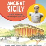Ancient Sicily an Archaeological Guide For The 8-12 Age